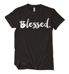 Blessed Period- shirt