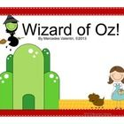 Here is a great Wizard of Oz theme. Everything you would need to get started with a cool looking classroom. Deskplates, 100's chart, months of the ...