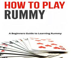 Complete guide to learn how to play rummy game, step by step details to play rummy game. We also provide the free practice table with real member to practice your 13 card rummy skills. Family Card Games, Fun Card Games, Playing Card Games, Fun Activities For Kids, Kids Fun, Games For Kids, Games To Play, Gin Rummy Card Game, How To Play Rummy