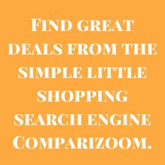 Reason to use Comparizoom reason number 48 on Saturday, April 12, 2014 --- Find great deals from the simple little shopping search engine Comparizoom