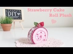 DIY Strawberry Cake Roll Plush Toy & GIVEAWAY WINNERS! - YouTube