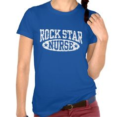 Rock Star Nurse Tshirt   Click on photo to purchase. Check out all current coupon offers and save! http://www.zazzle.com/coupons?rf=238785193994622463&tc=pin