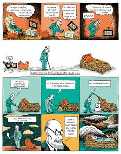 Freud's Life and Legacy, in a Comic  Free Excerpts: http://freudquotes.blogspot.com/2014/03/freuds-life-and-legacy-in-comic.html  This unusual illustrated biography takes us through Freud's life and legacy with equal parts scientific-historical rigor, sociocultural insight, and disarming wit, both visual and narrative.