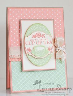 Stampin Up Tea Party - by Louise Sharp