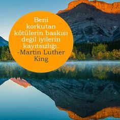 Beni korkutan kötülerin baskısı değil, iyilerin kayıtsızlığı... anlamlı resimli özlü sözler Martin Luther