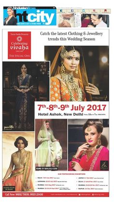 Celebrating Vivaha Featured in #HindustanTimes, Delhi Edition for its Upcoming Grand #WEDDINGEXHIBITION.  Catch the Latest trends in #CLOTHING and #JEWELLERY from the finest designers of #FASHION industry at Hotel The Ashok, New Delhi on 7th, 8th & 9th July 2017.
