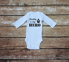 Military Baby Daddy is my Hero Military Baby by PopNineClothesline