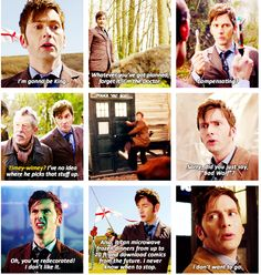 Ten. Day of the Doctor. It was great to have him back. I cried buckets when he left and they some how made up for the pain they caused me, having him leave the way he did.
