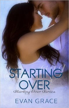 Starting Over (Starting Over Series Book 1) - Kindle edition by Evan Grace. Contemporary Romance Kindle eBooks @ Amazon.com.