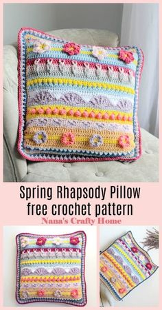 The Spring Rhapsody Stitch Sampler Pillow is a free crochet pattern!  Highlighting and featuring several gorgeous stitches from the matching Spring Rhapsody Blanket. The perfect pairing and a great way to add color and beauty to your home!  Stitch tutorials available for all of the stitches.  #nanascraftyhome #springrhapsody #crochet #stitchsampler Crochet Home, Crochet Crafts, Crochet Projects, Crochet Cushion Cover, Crochet Cushions, Crochet Pillow Patterns Free, Free Crochet, Manta Crochet, Crochet Accessories