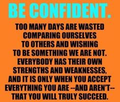 Confidence is key :)
