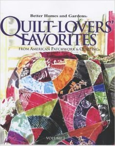 "Quilt-lovers Favorites: From ""American Patchwork & Quilting""."