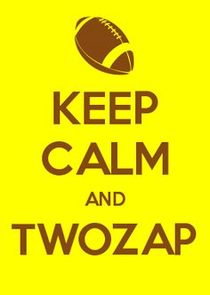 KEEP CALM AND TWOZAP