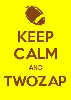 KEEP CALM AND TWOZAP