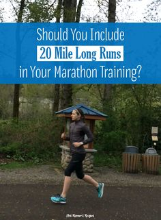 Should You Include 20 Mile Long Runs in Marathon Training?