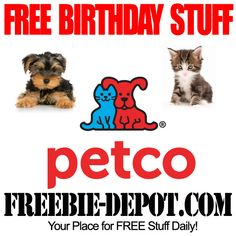 BIRTHDAY FREEBIE – Petco You can register your pets for the Petco FREE Pet Birthday Club and you'll receive a special message – with special savings for your pet!