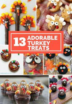 13 Adorable Turkey Treats. Cute Thanksgiving treats for kids.