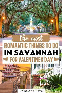 The Most Romantic Things to do in Savannah for Valentines Day. This is the most romantic things to do in Savannah GA, How to spend a romantic weekend in Savannah, #Savannah #Georgia