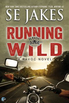 Review: Running Wild by S.E. Jakes - Delighted Reader, #1 Havoc, M/M Contemporary Romance