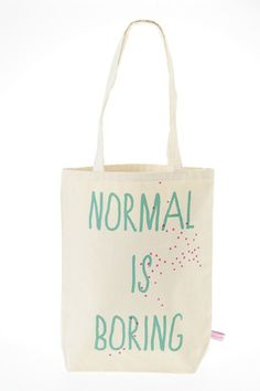 Tote Bag Normal is Boring