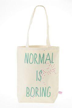 Tote Bag Normal is Boring