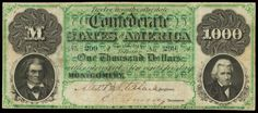 Confederate Currency 1861 $1000 Dollar Montgomery Note CSA T-1  Description:  This note features vignettes of John C. Calhoun on the left and Andrew Jackson on the right. At $1,000, it is the highest denomination of the Confederate notes and is considered very scarce because only 607 were ever printed.