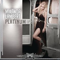 Somethin' bout platinum irrefutably Looks as good on records As it does on me -Miranda Lambert <3