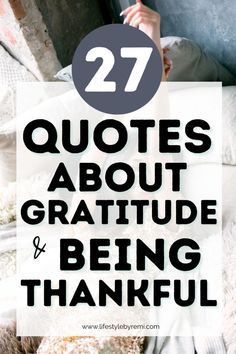 27 Quotes About Gratitude and Being Thankful