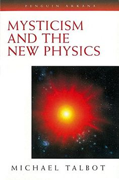 Mysticism and the New Physics (Compass) by Michael Talbot https://www.amazon.com/dp/0140193286/ref=cm_sw_r_pi_dp_x_LKHZyb7XVVFS0