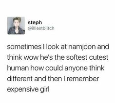 we are never gonna forget expensive girl, Namjoon
