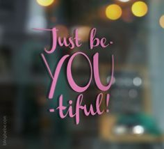 Just beYOUtiful Mirror Decal Just Be You, The Way You Are, Sticky Vinyl, Mirror Quotes, Mirror Decal, Power Of Positivity, You Are Beautiful, Favorite Quotes, Positive Quotes