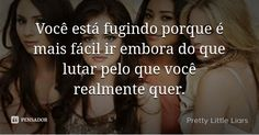 Pretty Little Liars Pll Frases, Prety Little Liars, Little Linda, Greys Anatomy, My Books, My Love, Quotes, Netflix, Wallpapers