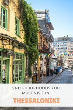 5 Neighborhoods you must visit in Thessaloniki, Greece. Go exploring in these cute spots in Thessaloniki. Read more at www.grekaddict.com