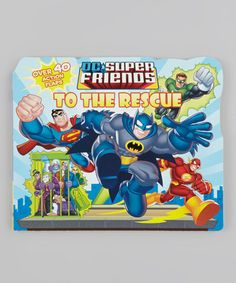 Another great find on #zulily! DC Super Friends to the Rescue Board Book #zulilyfinds