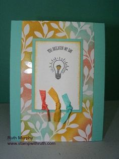 You Brighten My Day - All Saleabration products.