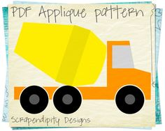 Cement Truck Applique Pattern - Construction Applique Template / Baby Nursery Quilt / Kids Boys Truck Shirt / Road Wall Hanging AP232-D by ScrapendipityDesigns on Etsy