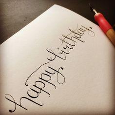 Happy birthday calligraphy. Birthday card. Hand lettering. Crafty_Chloe on Instagram.