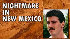 Scientology Inc Nightmare in New Mexico, Kidnap, held against will, beat...