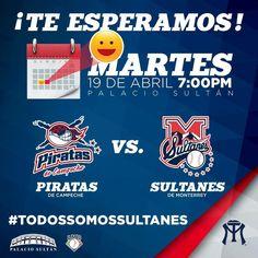 19 de Abril  7:00 pm  Estadio de Béisbol Monterrey #TodosSomosSultanes
