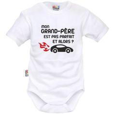 e8482bc457d7d Body bébé original   Mon Grand-Père est pas parfait et alors   (voiture)