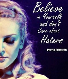 Perrie Edwards (Little Mix) quote