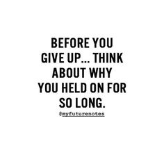 Reposting @mumaspires: Think of this before you give up.. - YOU CAN MAKE A DIFFERENCE🙏 Daily motivational/inspirational quotes on your timeline that make you the successful and happy you that you can be. Pleas check it out and Learn more by using the link in my bio. - TURN ON Post Notifications!📲 - Image belongs to respective owner(s)📸 - #handbquotes #success #hustle #wisdom #quoteoftheday #motivational #successquote #business #businessman #feelinggood #goals #mindset #positive #hope Successful Entrepreneurs Quotes, Entrepreneur Quotes, Small Business Consulting, Motivational Quotes, Inspirational Quotes, Broken Relationships, Cool Photos, Amazing Photos, You Gave Up