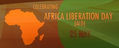 Liberation Day, Freedom Day, Unity, Quote Of The Day, African, Messages, Education, Festivals, Happy