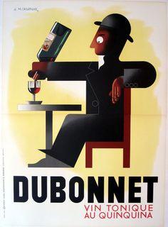 Dubonnet... Adolphe Mouron Cassandre was the greatest!