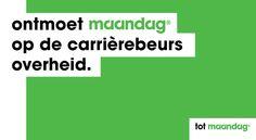 Meer weten over werken in de publieke sector? Maandag® vertelt je er graag over tijdens de carrièrebeurs op 27 en 28 november in de Jaarbeurs Utrecht. Ben jij erbij?