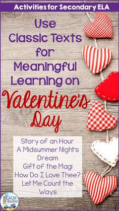 Do you want to make learning relevant for your secondary ELA students during Valentine's Day? Use reading from classical texts to make it meaningful! High School Literature, British Literature, Teaching Literature, Literature Circles, Teaching Resources, Library Activities, Secondary Teacher, Teacher Lesson Plans, Middle School Ela