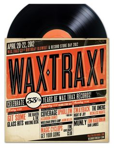 Wax Trax / Record Store Day Woodstock Music, The Omen, Typo Logo, Vintage Fonts, Vintage Records, Wall Collage, Wax, Web Design, Denver