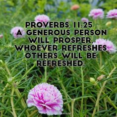 Proverbs 11:25 A generous person will prosper whoever refreshes others will be refreshed. #quotesoftheday #quotes #quote #alkitab #bible #biblequotes #bibleverse #tbt #l4l #instagood #instagram #water #love #positive #positivevibes #positivethinking #heart #jesus #best #motivasi #motivationalquotes #motivation #inspiration #inspiring #inspirasi #inspirationalquotes  #bestoftheday #photooftheday  #pinterest #IFTTT #IFTTT