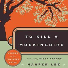 Amazon.com: To Kill a Mockingbird (Audible Audio Edition): Harper Lee, Sissy Spacek, HarperAudio: Books