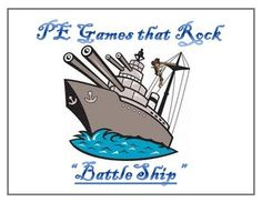 "PE Games that Rock! - ""BattleShip"""